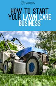 best ideas about lawn care business green lawn how do i start my own lawn care business blog
