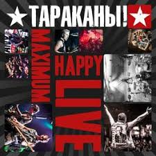 <b>Тараканы</b>!: <b>MaximumHappy Live</b> (Deluxe Edition) - Music ...