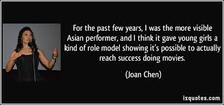 For the past few years, I was the more visible Asian performer ... via Relatably.com