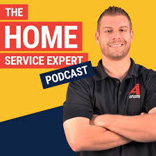 The Home Service Expert Podcast