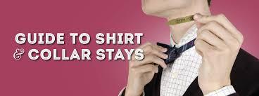 <b>Shirt Stays</b> or <b>Collar Stays</b> Guide — Gentleman's Gazette