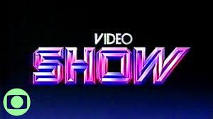 Resultado de imagem para video show
