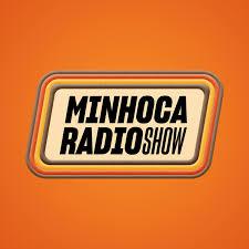 Minhoca Radio Show