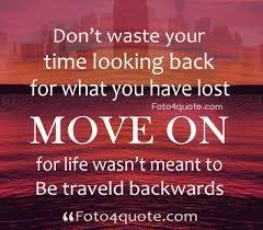 Image result for moving forward in life quotes