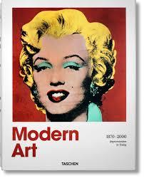 <b>Modern Art 1870</b>–<b>2000</b>. Impressionism to Today - TASCHEN Books