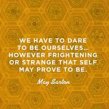 May Sarton Quotes. QuotesGram via Relatably.com