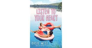 <b>Listen to Your Heart</b> by Kasie West