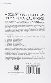 a collection of problems in mathematical physics dover books on a collection of problems in mathematical physics dover books on physics b m budak a samarskii a n tikhonov physics 0800759658060 com