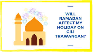 Will <b>Ramadan</b> affect my holiday on Gili Trawangan? - Gili Divers