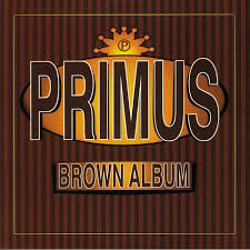 <b>Primus</b> - <b>Brown Album</b> / Interscope 0602557539462 - Vinyl