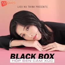 Black Box - Hộp Đen Cảm Xúc - WAVES
