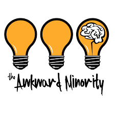The Awkward Minority Podcast