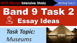 ielts writing task idea planning museums topic