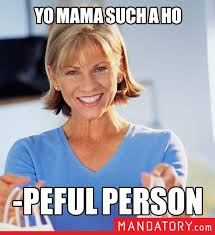 Positive Yo Mama: A New Meme - Mandatory via Relatably.com
