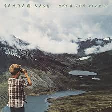 <b>Graham Nash</b> / <b>Over</b> The Years   superdeluxeedition