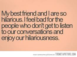 My Best Friend Quotes Funny | Imageek Wallpapers