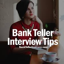 bank teller interview bank teller interview bank teller interview tips