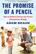 The Promise of a Pencil : How an Ordinary Person Can Create Extraordinary Change by Adam Braun - Used (Good) - 1476730628, Scribner
