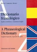 Diccionario Fraseologico - A Phraseological Dictionary