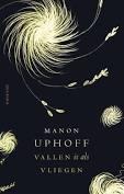 Vallen is als vliegen - Boek Manon Uphoff (ISBN: 9021408023)