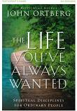 The Life You've Always Wanted, Participant's Guide