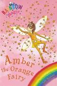 Rainbow Magic: Amber The Orange Fairy Ebook