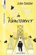 Lara & Mick - 10 Tage in Vancouver 1a - Jutie Getzler